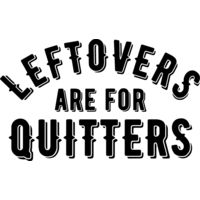 Leftovers are for Quitters Thumbnail