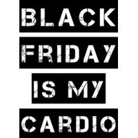 Black Friday is my Cardio Thumbnail