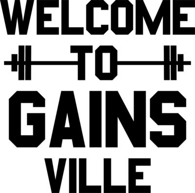 Welcome to Gains Ville